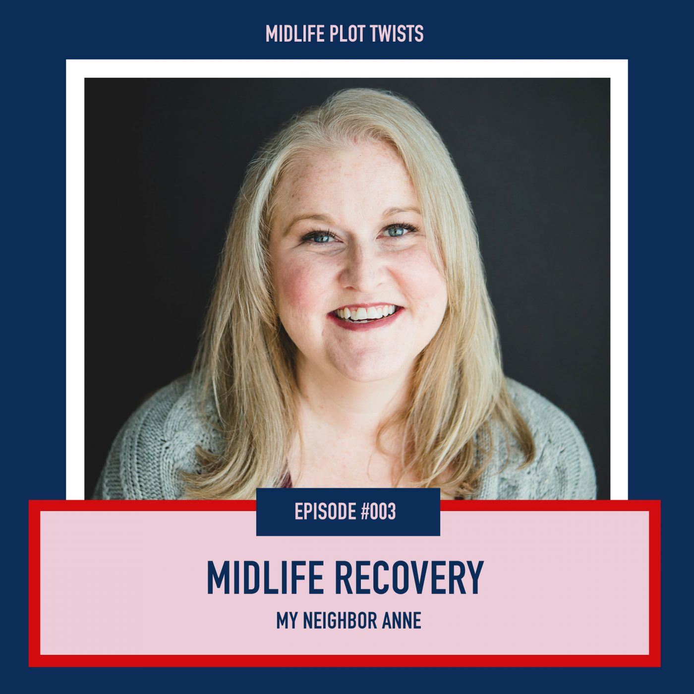 midlife recovery